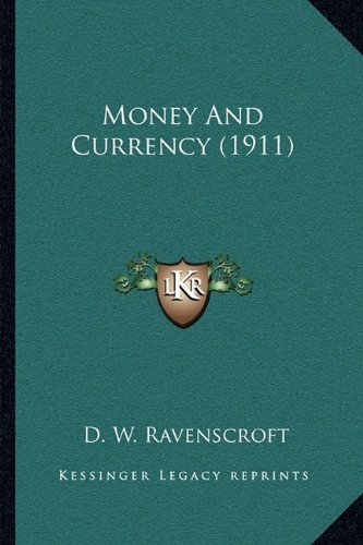 Money And Currency (1911)