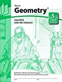 Key to Geometry, Book 5: Squares and Rectangles (KEY TO...WORKBOOKS)