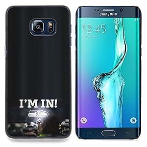 - I'm In - Seahawks - - Cubierta del caso de impacto con el patr??n Art Designs FOR Samsung Galaxy S6 Edge Plus Queen Pattern