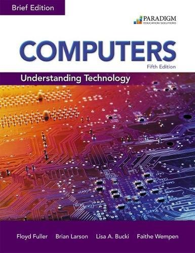 Computers: Understanding Technology - Comprehensive: Text with physical eBook code