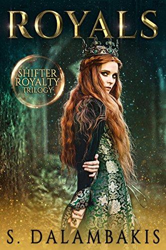 Royals (Shifter Royalty Trilogy) by [Dalambakis, S.]