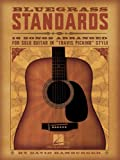 img - for Bluegrass Standards: 16 Songs Arranged for Solo Guitar in