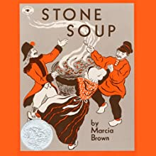 Stone Soup Audiobook by Marcia Brown Narrated by Rodd Ross