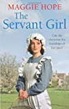 The Servant Girl, Maggie Hope, 0091952948