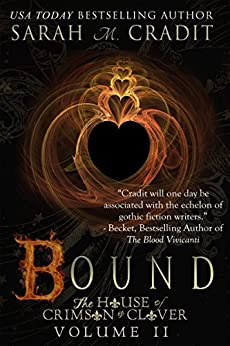 Bound: The House of Crimson & Clover by [Cradit, Sarah M.]