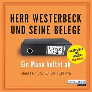 Herr Westerbeck und seine Belege Hörbuch