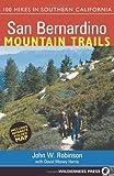 San Bernardino Mountain Trails, John W. Robinson and David Money Harris, 0899974090