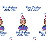 Donald Trump MAKE BIRTHDAYS GREAT AGAIN Wrapping Paper (B-day funny gift wrap)