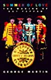 Summer Of Love: The Making Of Sergeant Pepper: The Making of Sgt.Pepper