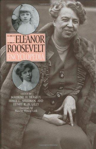 The Eleanor Roosevelt Encyclopedia Pdf