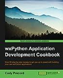 WxPython Application Development Cookbook