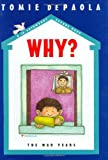 Why?, Tomie dePaola, 0399246924