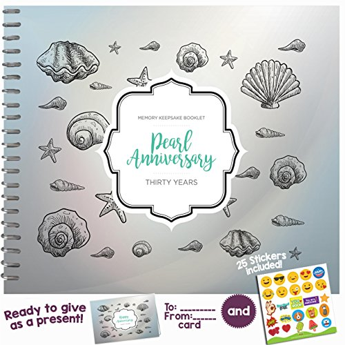30th Pearl (30TH WEDDING ANNIVERSARY GIFTS FOR COUPLES – Thirty Years Memory Journal for Husband or Wife | Unique Pearl Anniversary Booklet with love quotes and frames to add your pictures for him or her)