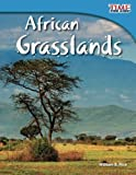 African Grasslands (TIME FOR KIDS® Nonfiction Readers)