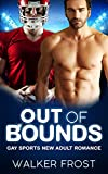 Out Of Bounds: Gay Sports New Adult Romance