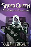 Spider Queen: The Complete Collection