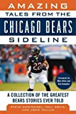 chicago bears sideline - Amazing Tales from the Chicago Bears Sideline: A Collection of the Greatest Bears Stories Ever Told