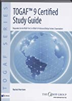 TOGAF 9 Certified Study Guide Front Cover