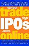 img - for Trade IPOs Online by Matthew D. Zito (2001-09-21) book / textbook / text book