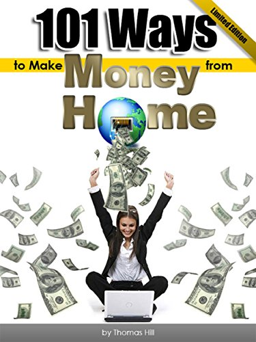 101 Ways to Make Money from Home - Learn how to live better, work less & earn more in no time: Buy it - Buy For Less Online