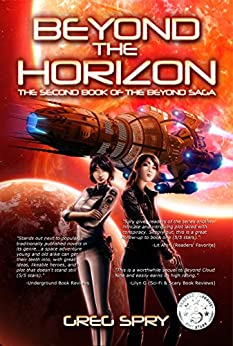 Beyond the Horizon (Beyond Saga Book 2) by [Spry, Greg]