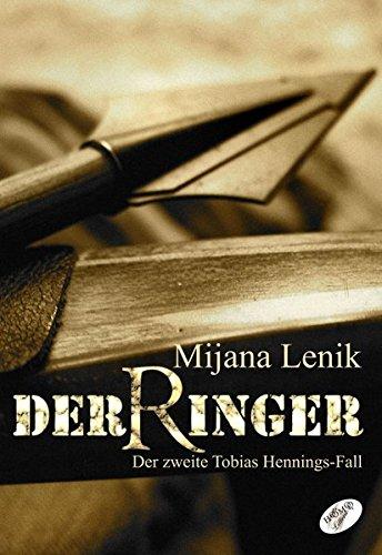 DerRinger: Der zweite Tobias Hennings-Fall