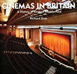 Cinemas in Britain: A History of Cinema Architecture