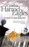 Gone Tomorrow (Bill Slider Mystery)