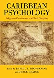 Caribbean Psychology: Indigenous Contributions to a Global Discipline