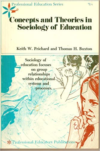 Concepts and theories in sociology of education, (The Professional education series)