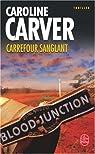 Carrefour sanglant par Carver