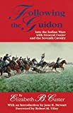img - for Following the Guidon: Into the Indian Wars with General Custer and the Seventh Cavalry (The Western Frontier Library Series) book / textbook / text book