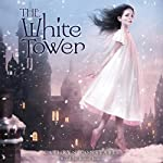 The White Tower   Cathryn Constable