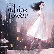 The White Tower Audiobook by Cathryn Constable Narrated by Rosie Jones