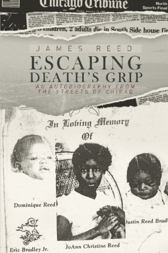 Escaping Death's Grip: An Autobiography from the Streets of Chiraq