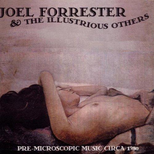 Pre-Microscopic Music Circa 1980 by Joel Forrester (1999-04-20)