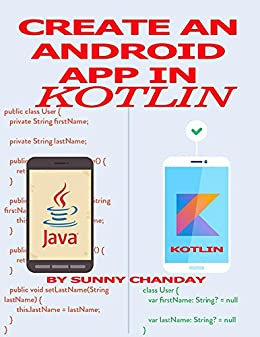 Amazon com: Create an Android App in Kotlin eBook: Sunny