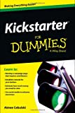 Kickstarter for Dummies, Cebulski, C. B. and Cebulski, Aimee, 1118505433