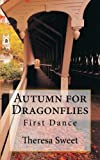 Autumn for Dragonflies, Theresa Sweet, 1492760641