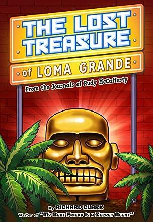 The Lost Treasure of Loma Grande
