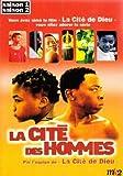 """Afficher """"La Cité des hommes"""""""