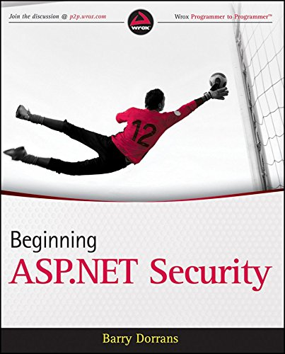 [(Beginning ASP.NET Security)] [By (author) Barry Dorrans] published on (March, 2010)