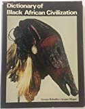 img - for Dictionary of Black African civilization book / textbook / text book