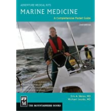 Marine Medicine: A Comprehensive Guide, Adventure Medical Kits, 2nd Edition