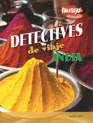 India (Detectives de viaje) (Spanish Edition)