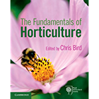 The Fundamentals of Horticulture: Theory and Practice