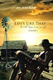 Life's Like That, Jerry McKee Bullock, 1477270558