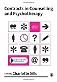 Contracts in Counselling & Psychotherapy (Professional Skills for Counsellors Series)