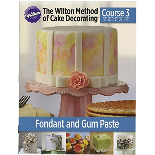 The Wilton Method of Cake Decorating Course (Cake Design Lesson Plan)