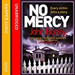 No Mercy | John Burley